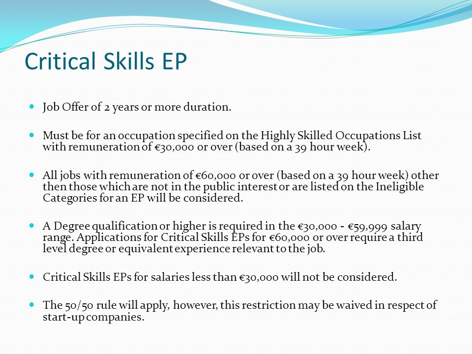 Critical Skills EP Job Offer of 2 years or more duration.