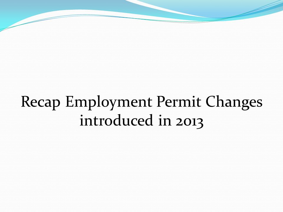 Recap Employment Permit Changes introduced in 2013