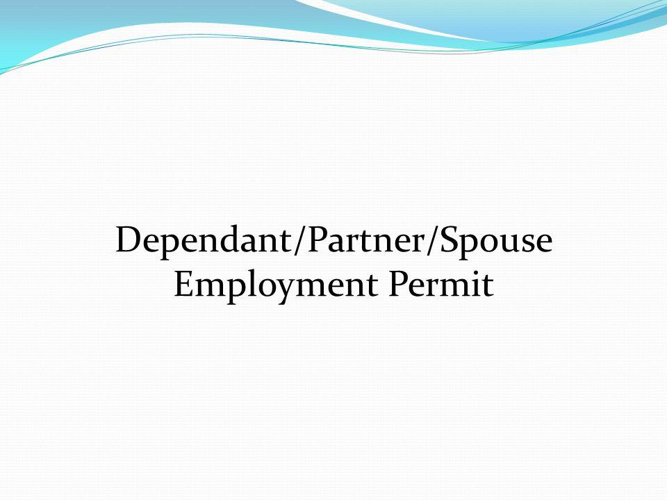 Dependant/Partner/Spouse Employment Permit