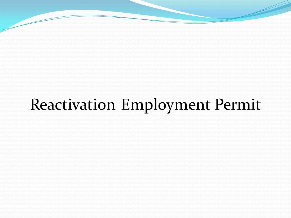Reactivation Employment Permit