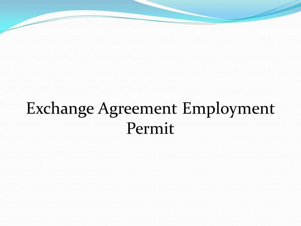 Exchange Agreement Employment Permit