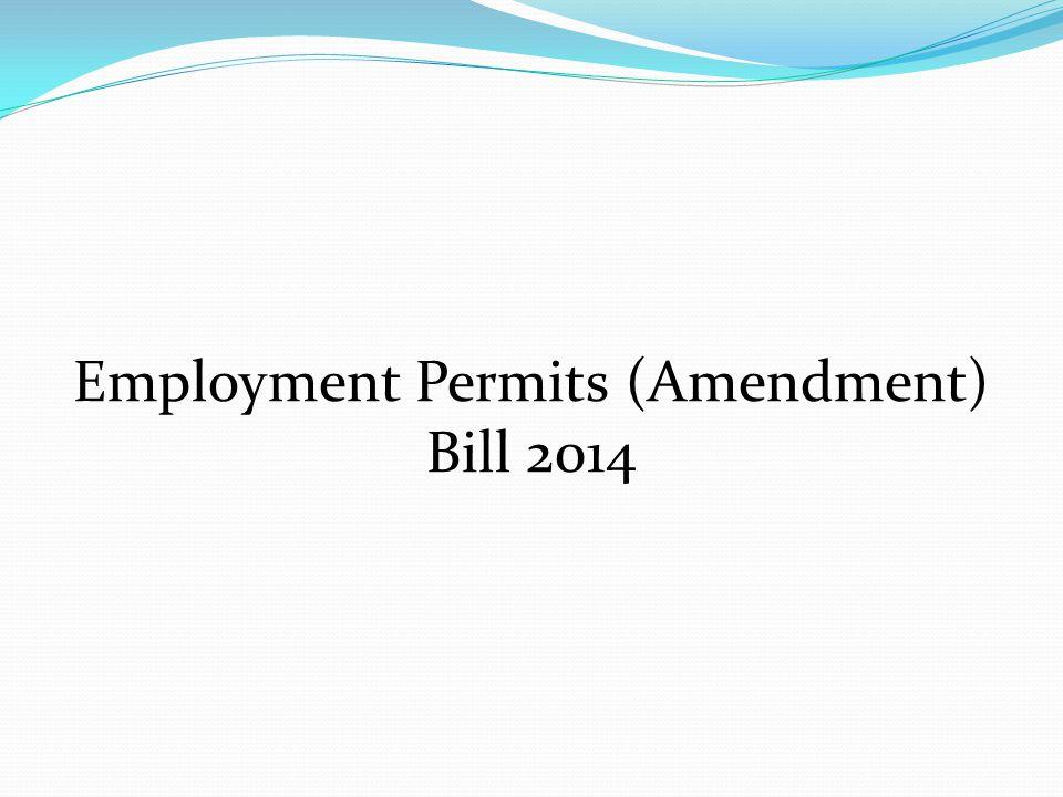 Employment Permits (Amendment) Bill 2014