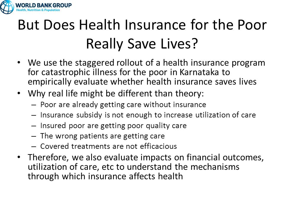But Does Health Insurance for the Poor Really Save Lives.