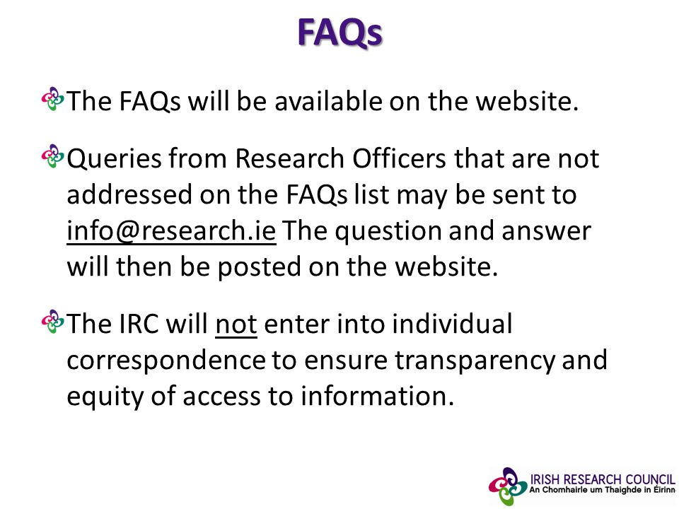 FAQs The FAQs will be available on the website.