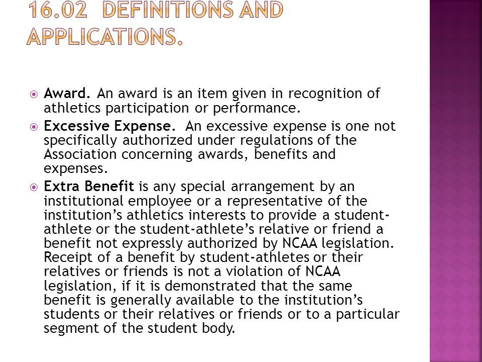  Award. An award is an item given in recognition of athletics participation or performance.