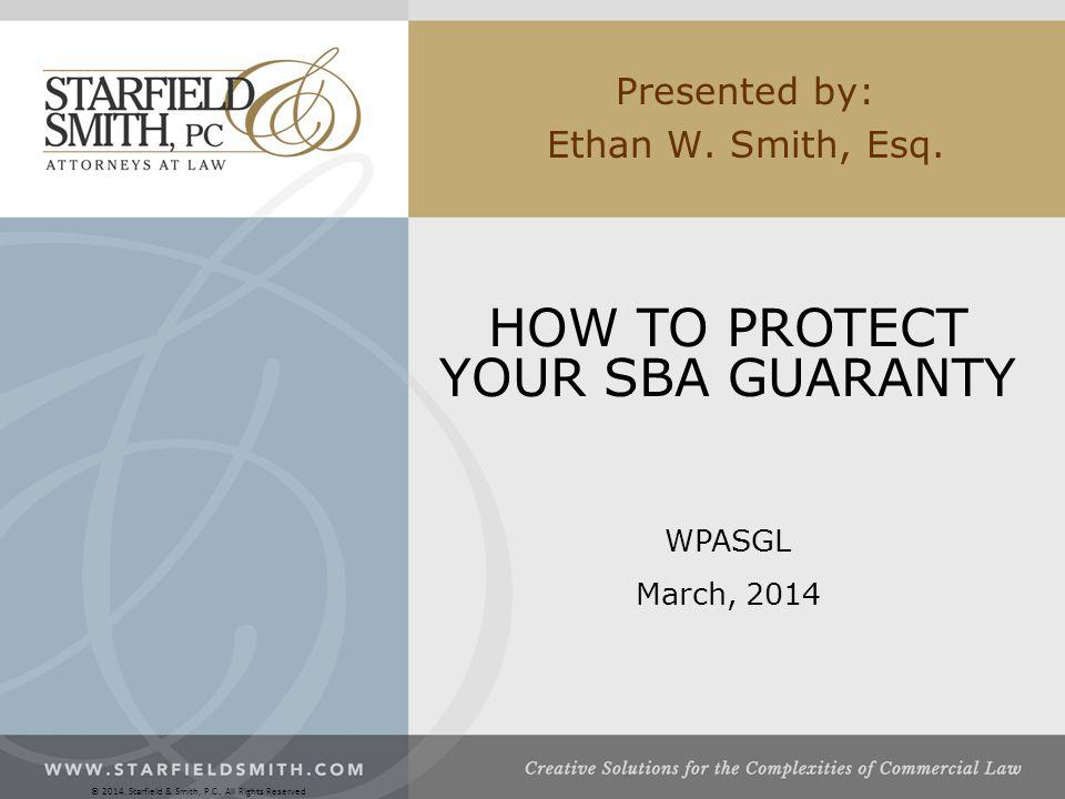 Presented by: Ethan W. Smith, Esq.