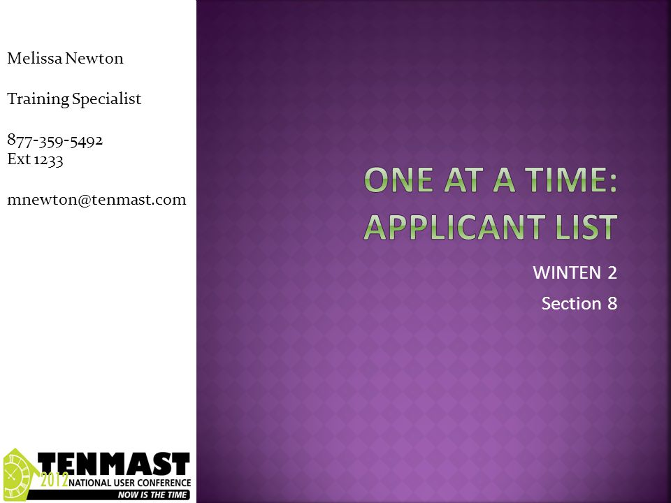  Placing a new applicant on a waiting list  Who is next in line.
