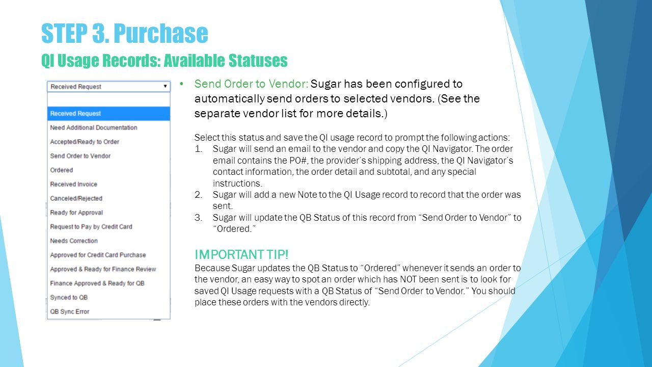 Send Order to Vendor: Sugar has been configured to automatically send orders to selected vendors.