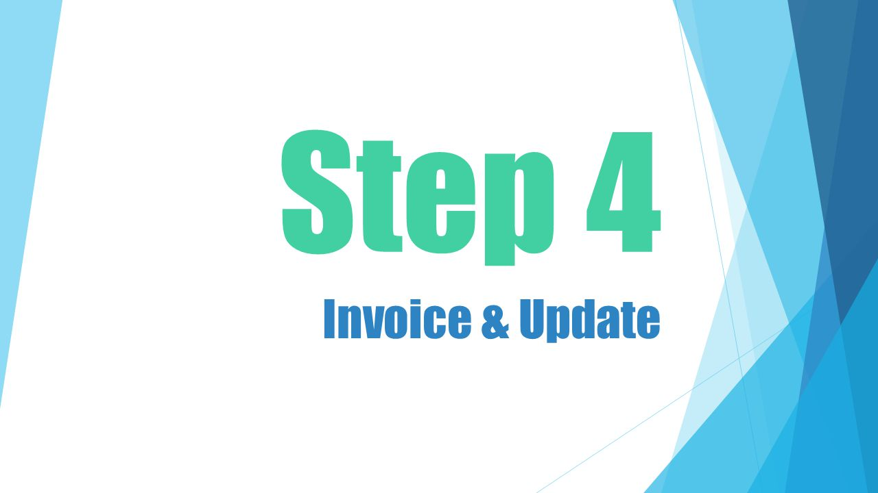 Step 4 Invoice & Update