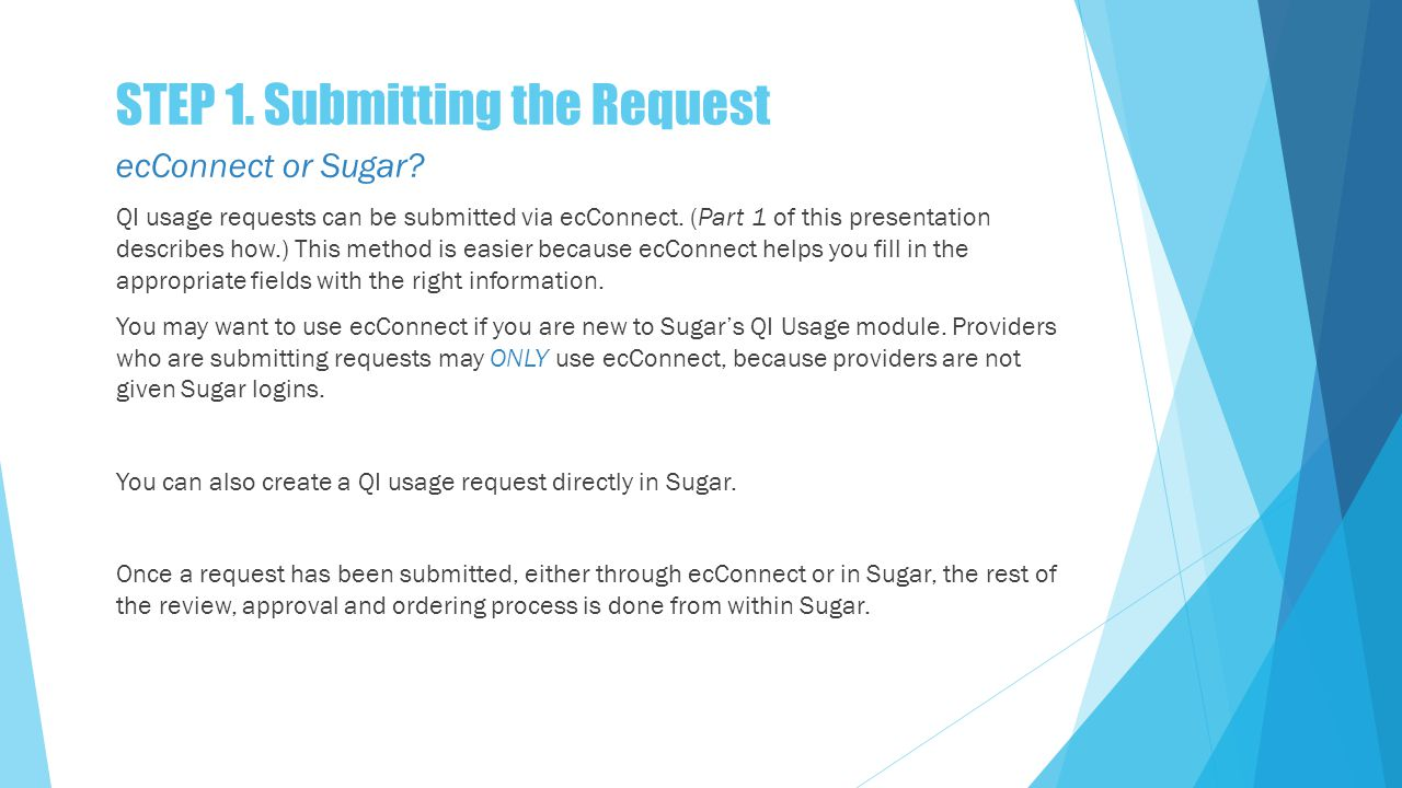 STEP 1. Submitting the Request ecConnect or Sugar.