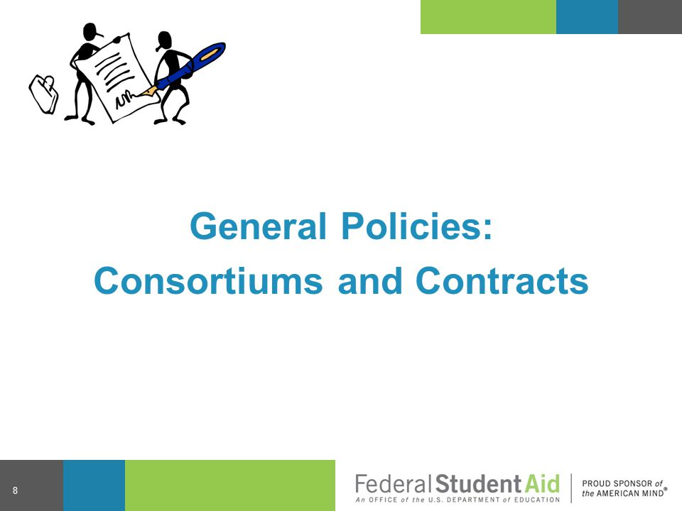 Study Abroad Programs Study abroad programs may be offered using a consortium or contractual agreement − Arrangements with a foreign school are always considered contractual, even if the foreign school is Title IV-eligible − Schools may enter into agreements with organizations that represent multiple foreign schools 29