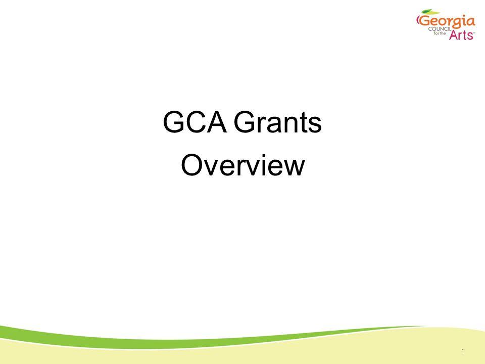 1 GCA Grants Overview