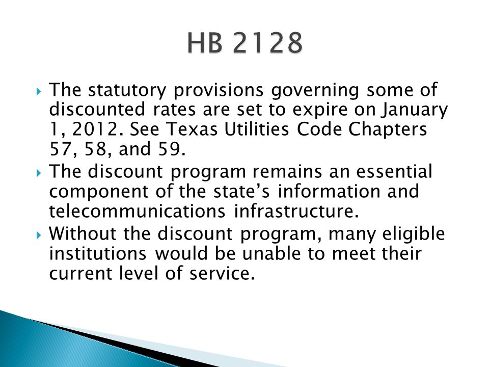  The statutory provisions governing some of discounted rates are set to expire on January 1, 2012.