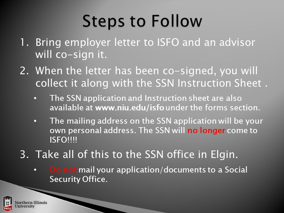 1.Bring employer letter to ISFO and an advisor will co-sign it.