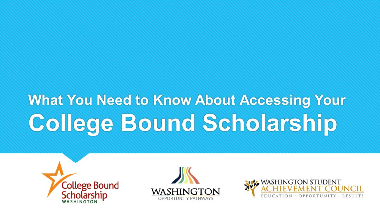 What You Need to Know About Accessing Your College Bound Scholarship