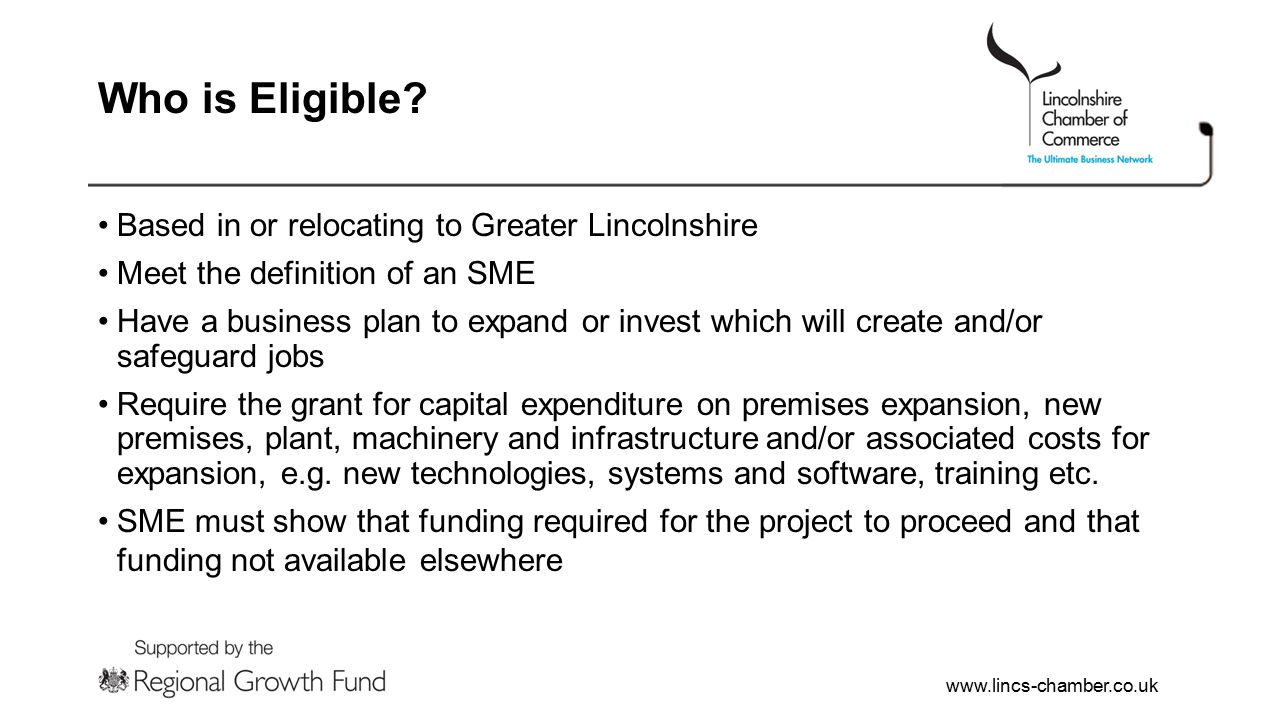 www.lincs-chamber.co.uk Who is Eligible.
