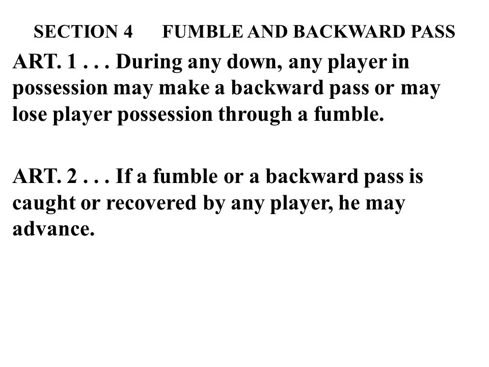 SECTION 4 FUMBLE AND BACKWARD PASS ART
