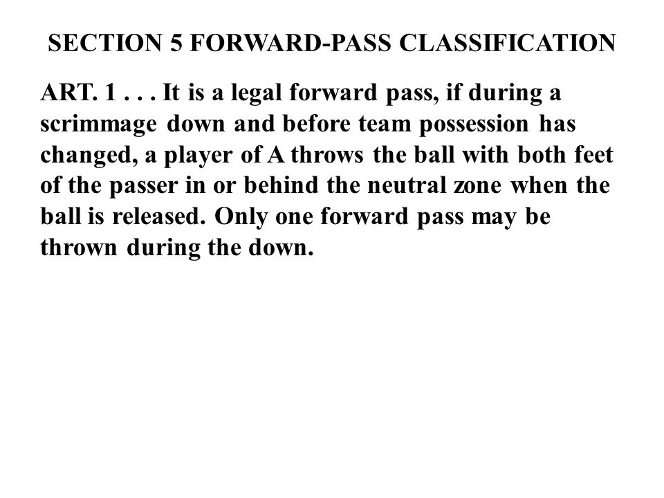 SECTION 5 FORWARD-PASS CLASSIFICATION ART