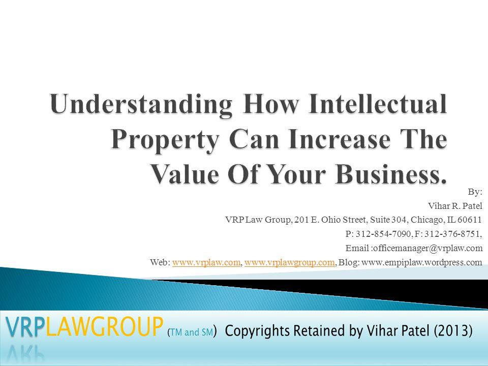 By: Vihar R. Patel VRP Law Group, 201 E.