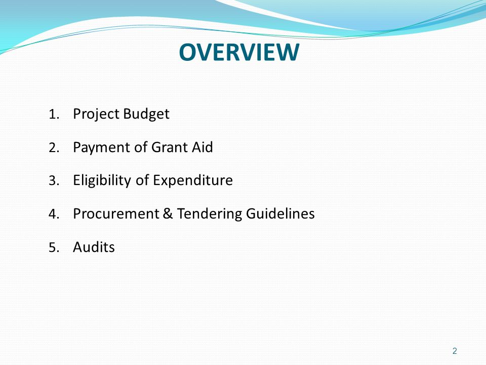 3 PROJECT BUDGET  The budget is outlined in Section 2.3 of the Grant Agreement and must be strictly adhered to.