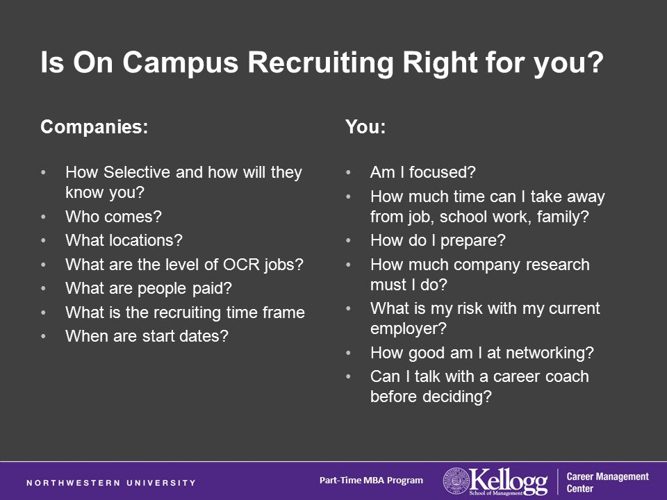 Is On Campus Recruiting Right for you. Companies: How Selective and how will they know you.