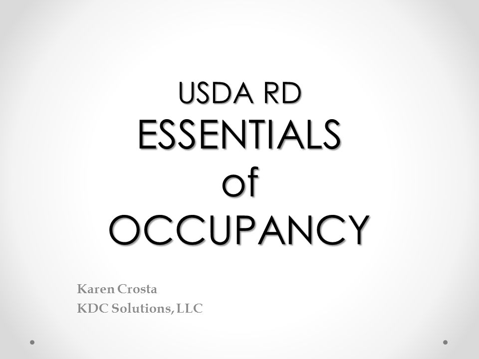 USDA RD ESSENTIALS of OCCUPANCY Karen Crosta KDC Solutions, LLC