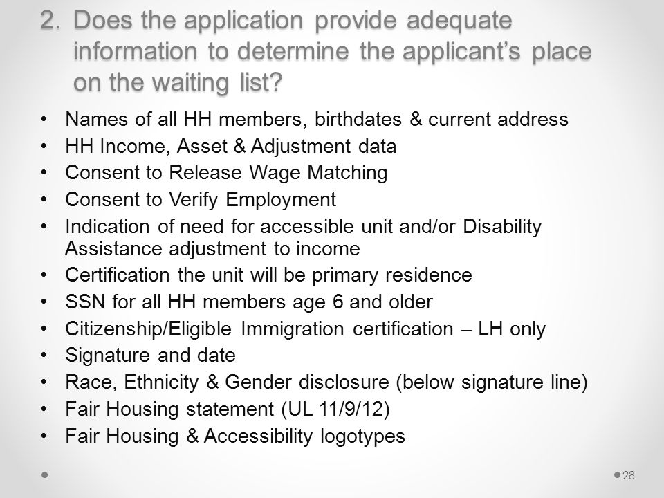 2.Does the application provide adequate information to determine the applicant's place on the waiting list.