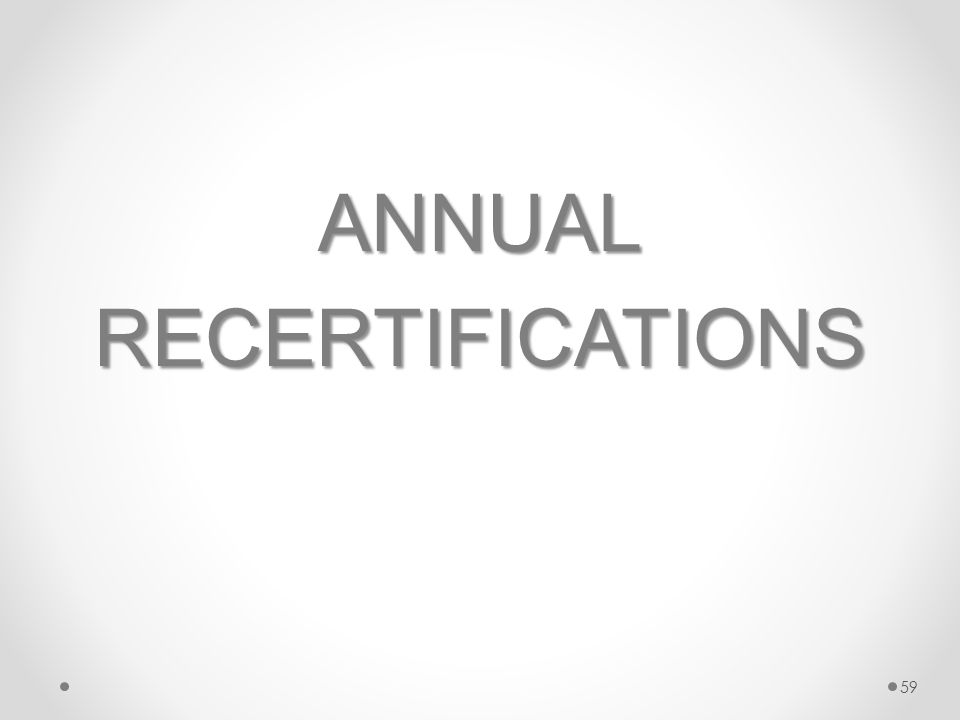 ANNUALRECERTIFICATIONS 59