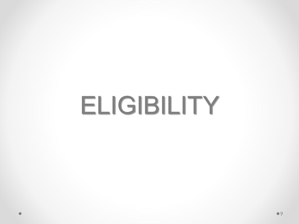 ELIGIBILITY 9