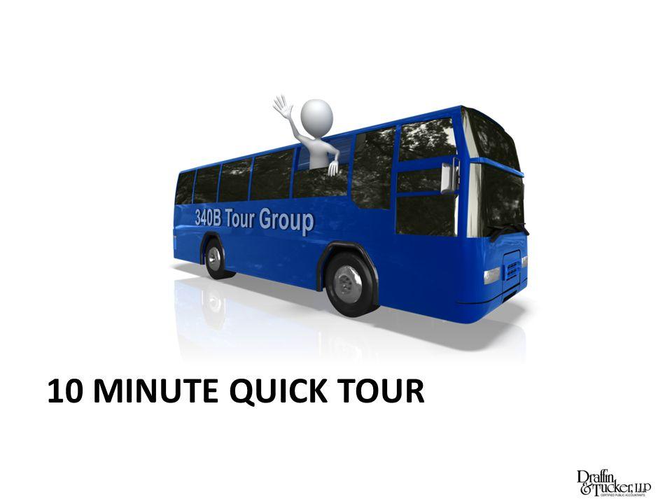 10 MINUTE QUICK TOUR