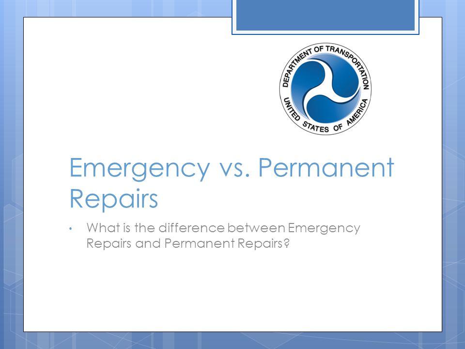 Emergency vs.