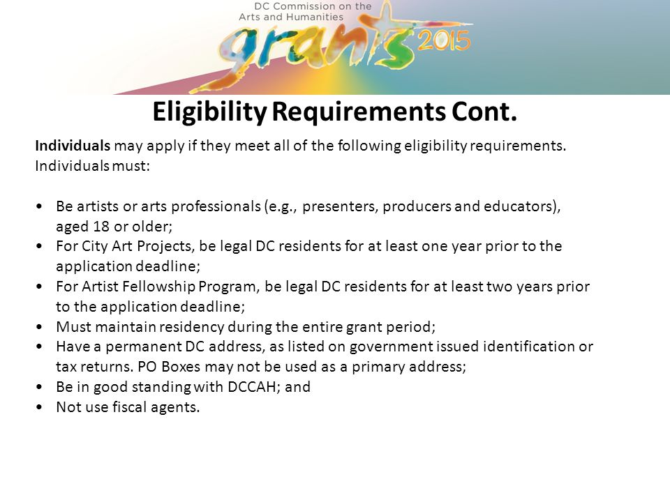 Individuals may apply if they meet all of the following eligibility requirements.