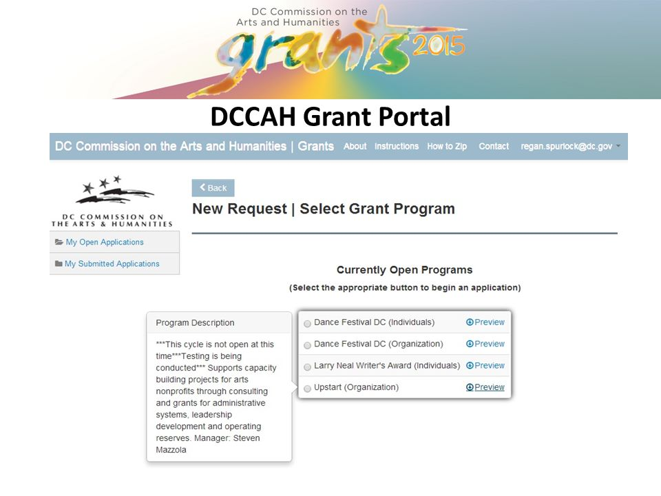 Work Samples and Artistic Content The DCCAH values and emphasizes artistic excellence in all grant programs within all disciplines.