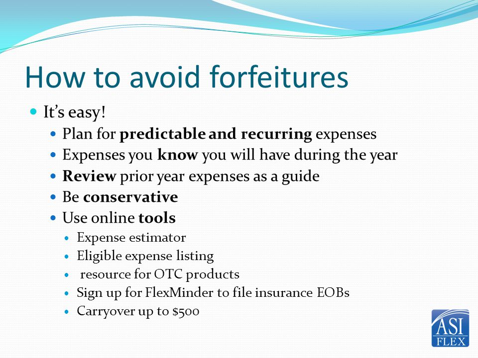 Example - How to Estimate Expenses Medical Prescriptions (12 @ $30)$ 360.00 Office Visits (3 @ $30) 90.00 OTC – Band-Aids, Contact Lens cleaners, sunscreen 210.00 Vision Annual Exam 40.00 Prescription Sunglasses 300.00 Dental Orthodontia (can be paid upfront) $ 1,500 TOTAL ESTIMATED EXPENSES $ 2,500 8