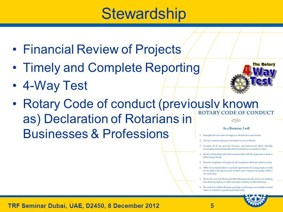 26TRF Seminar Dubai, UAE, D2450, 8 December 2012 Identify key players and resources to allocate them Supervise Evaluate Identify tactics and actions Define strategic priorities Identify the club strength & weaknesses Identify Expectations Define Vision/Mission Objective/Values 26 On Club Level
