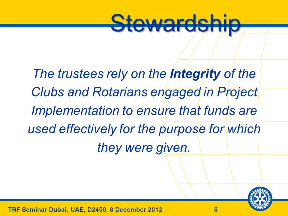 27TRF Seminar Dubai, UAE, D2450, 8 December 2012 Strategic Priorities & Objectives 27