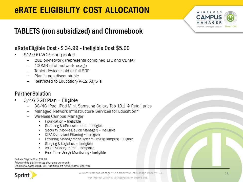 Wireless Campus Manager™ is a trademark of Manage Mobility, LLC.. eRATE ELIGIBILITY COST ALLOCATION TABLETS (non subsidized) and Chromebook eRate Elig