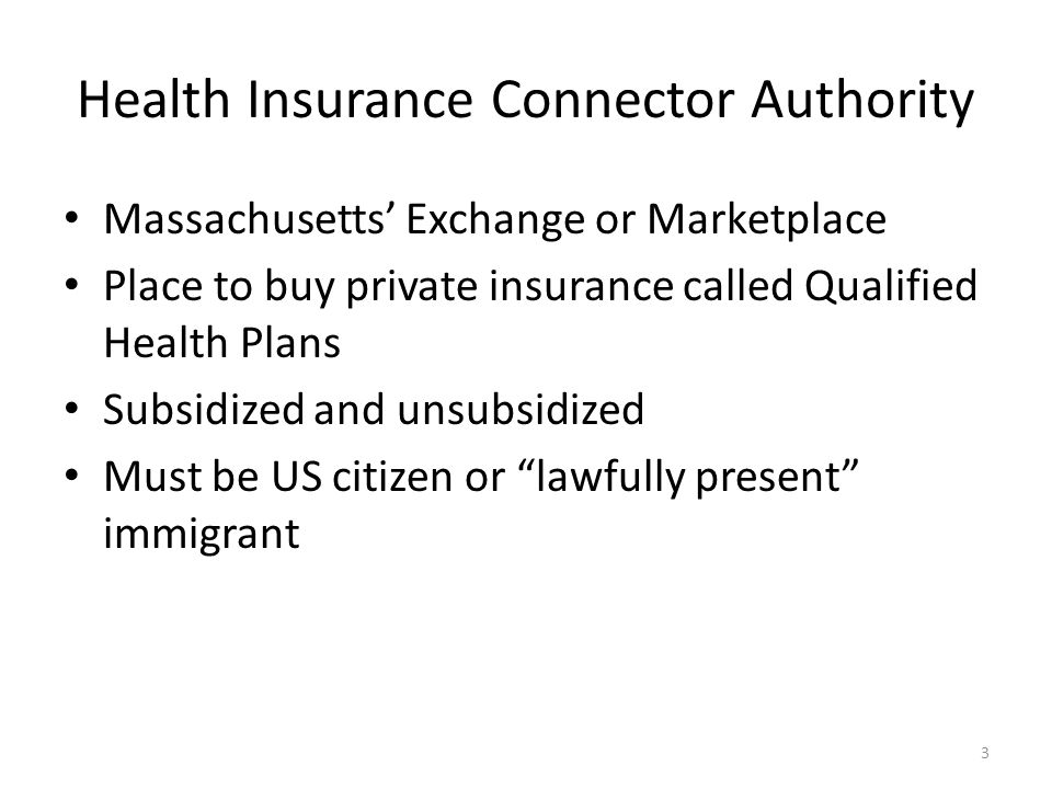 MassHealth Small Business Employee Premium Assistance (new): Have not enrolled in your employer's insurance in the six months before the date of application Adults ages 19-20 with income above 150% and at or below 300% FPL and those 21-64 with income above 133% and at or below 300% FPL who: Work for a small employer with 50 or fewer employees Have access to employer-sponsored health insurance that precludes them from receiving Premium Tax Credits through the Health Connector but is not affordable to them according to Health Connector Affordability Schedule Max.
