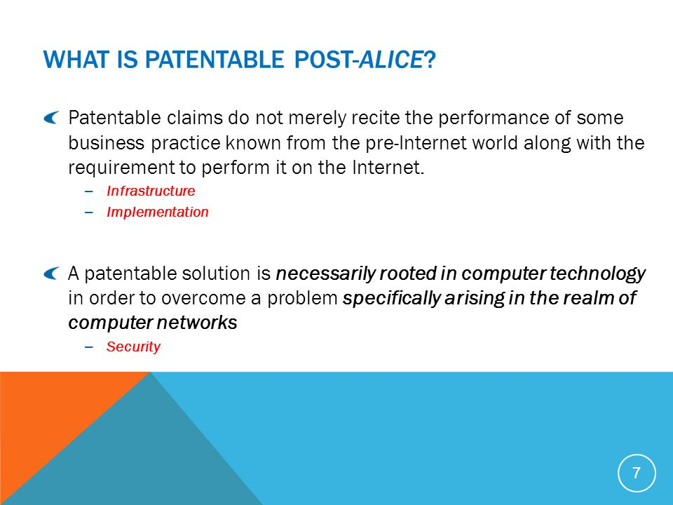 WHAT IS PATENTABLE POST-ALICE.