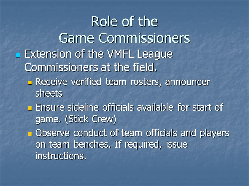 VMFL Procedures and Processes Game Reports Submitted by home field presidents by midnight of game day, Submitted by home field presidents by midnight of game day, Reviewed and tracked by commissioners Reviewed and tracked by commissioners Ejections may result in further discipline Ejections may result in further discipline Further information 24 hour rule re email to follow 48 hour rule re ejections