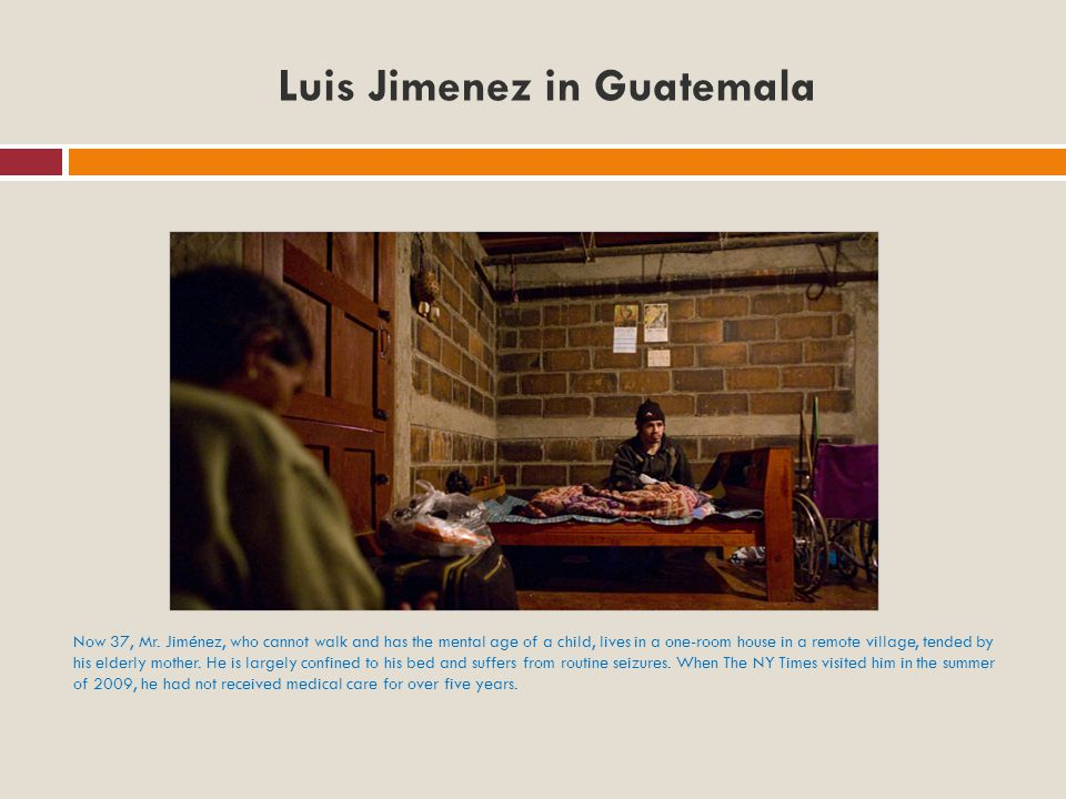 Luis Jimenez in Guatemala Now 37, Mr.