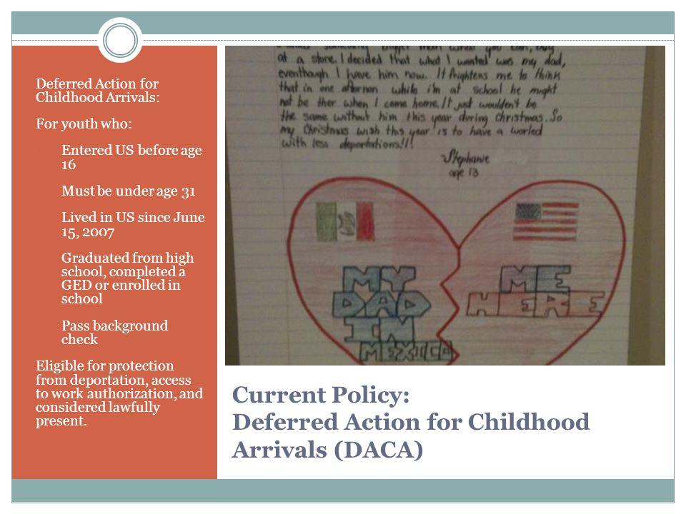 Understanding DACA DACA is not the DREAM Act.It is not a law.