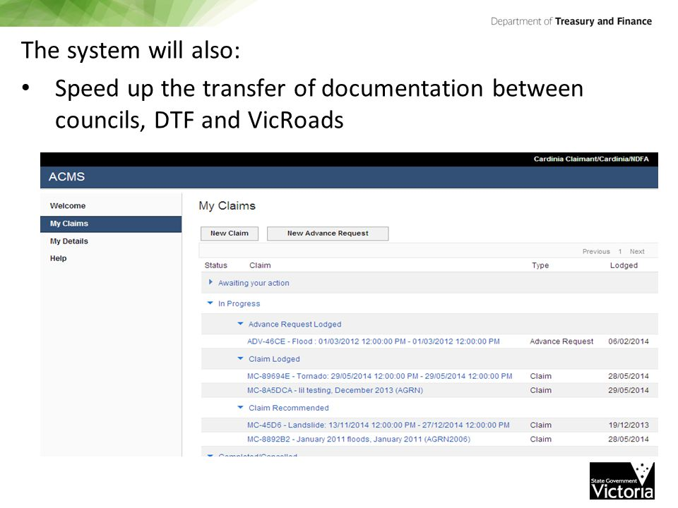 The system will also: Speed up the transfer of documentation between councils, DTF and VicRoads