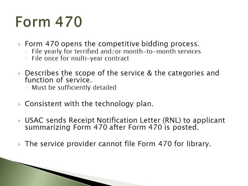  Form 470 opens the competitive bidding process.