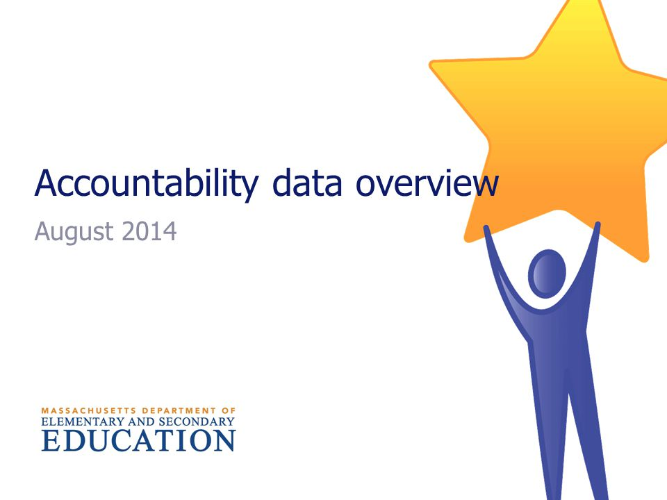 Accountability data overview August 2014