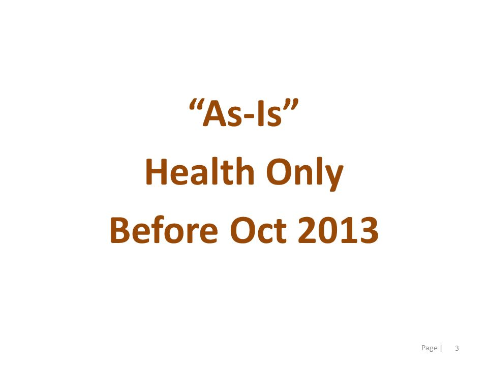 4 Page | As-Is Health Only (Before Oct 2013)Overview ( Level 0 Context Diagram - v3.0) Customer Entry Paths In-Person (walk-in & Appt) Phone-In SAWS On-Line Portal Mail-in & Faxed Applications Customer / Application Entry Data Collection/ Assistance (EW) Data Collection/ Assistance (EW) 2 Run Eligibility (EW) Run Eligibility (EW) 3 Additional Data Collection/Verification (EW) Additional Data Collection/Verification (EW) 4 Send NOAs & Benefit Card(s) (EW/FI) Send NOAs & Benefit Card(s) (EW/FI) 6 Select Health Plan (HCO) 7 Ineligible Post-Processing (EW) Ineligible Post-Processing (EW) 5 Eligibility & Enrollment Intake Customer / Application Entry (CW) 1 Tasks Include: Complete Request for Aid / Benefits Perform File Clearance & Create Case Process flow dependent on type of entry Advance ALL cases to process through Pre-ACA rules via SAWS Summary Only – Read Narrative for Important Detail EW = Eligibility Worker CW = Clerical Worker FI = Fiscal Intermediary MC = Medi-Cal SOF = Statement of Facts HCO = Health Care Options NOA = Notice of Action ACA = Affordable Care Act CalW = CalWORKs CalF = CalFresh IAP = Insurance Affordability Programs APTC/CSR = Advance Premium Tax Credit/Cost Sharing Reductions