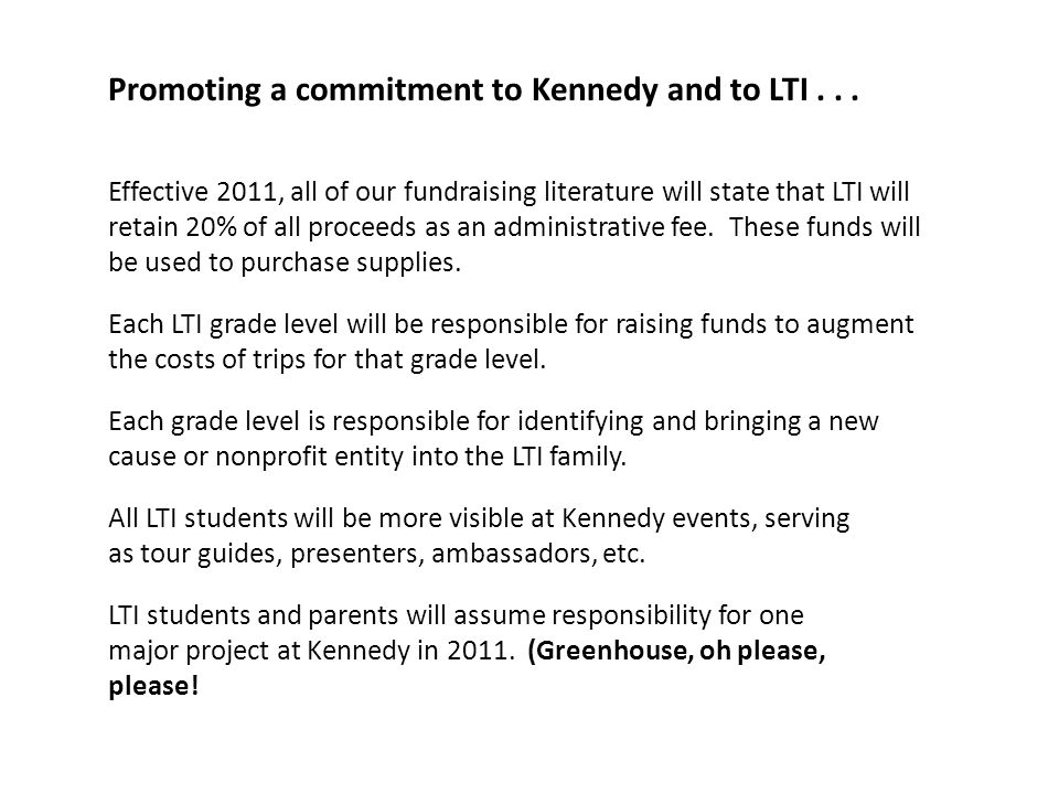 Promoting a commitment to Kennedy and to LTI...