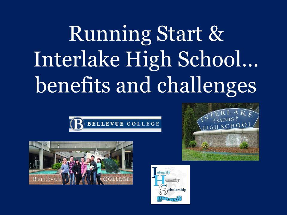 Running Start & Interlake High School… benefits and challenges
