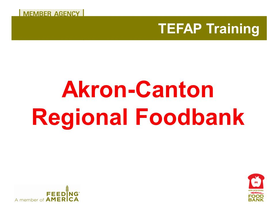 Akron-Canton Regional Foodbank TEFAP Training