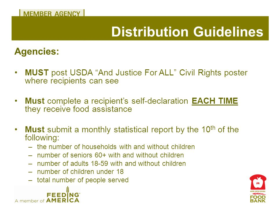 """Distribution Guidelines Agencies: MUST post USDA """"And Justice For ALL"""" Civil Rights poster where recipients can see Must complete a recipient's self-d"""